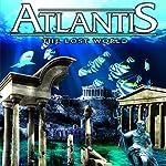 Atlantis: The Lost World | Philip Gardiner