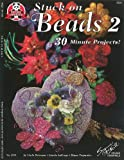 img - for Stuck On Beads 2 book / textbook / text book