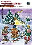 Die schönsten Weihnachtslieder, Notenausg. m. Audio-CDs,...