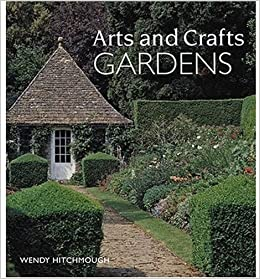 arts and crafts gardens amazon co uk wendy hitchmough