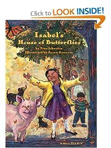 Isabel's House of Butterflies (Sierra Club Books (Sierra)) Tony Johnston and Susan Guevara