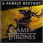 Game of Thrones: A Family History: Book of Thrones, Book 2 Hörbuch von  Book of Thrones Gesprochen von: Steven Myles
