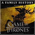 Game of Thrones: A Family History: Book of Thrones, Book 2 |  Book of Thrones