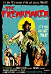 Freakmaker