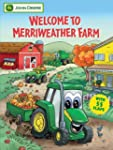 Welcome to Merriweather Farm: With Mo...