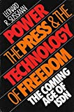 img - for [Power, the Press and the Technology of Freedom: Coming Age of Integrated Systems Digital Networks] (By: Leonard R. Sussman) [published: February, 1990] book / textbook / text book