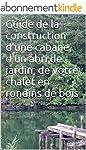 Guide de la construction d'une cabane...
