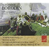 Borodin: Symphonies Nos. 1-3; Petite Suite; In the Steppes of Central Asia; Overture to the Opera