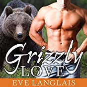 Grizzly Love: Kodiak Point Series # 5 | Eve Langlais