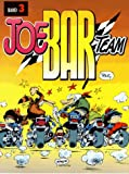 Joe Bar Team 03 title=