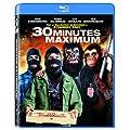 30 minutes maximum [Blu-ray]
