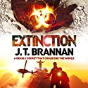 Extinction (       UNABRIDGED) by J. T. Brannan Narrated by Jonathan Keeble