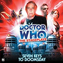 Doctor Who - Seven Keys to Doomsday Audiobook by Terrance Dicks Narrated by Trevor Martin, Charlie Hayes, Joe Thompson, Nicholas Briggs