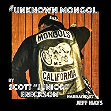 The Unknown Mongol (       UNABRIDGED) by Scott Junior Ereckson Narrated by Jeff Hays