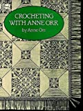 img - for Crocheting with Anne Orr (Dover Needlework) book / textbook / text book