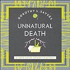 Unnatural Death: Lord Peter Wimsey, Book 3 Hörbuch von Dorothy L. Sayers Gesprochen von: Jane McDowell