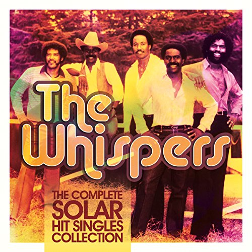 The Whispers - The Complete Solar Hit Singles Collection - Zortam Music