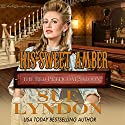 His Sweet Amber: The Red Petticoat Saloon Audiobook by Sue Lyndon Narrated by  La Petite Mort
