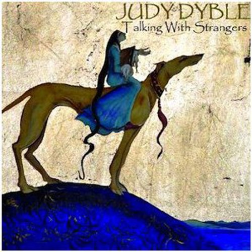 CD : JUDY DYBLE - Talking With Strangers