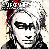 We've All Been Thereby Alex Band