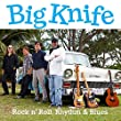 Big Knife Rock n' Roll, Rhythm & Blues