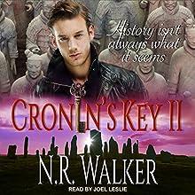 Cronin's Key II Audiobook by N. R. Walker Narrated by Joel Leslie