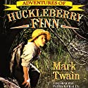 The Adventures of Huckleberry Finn (       UNABRIDGED) by Mark Twain Narrated by Patrick Fraley