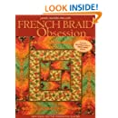 French Braid Obsession: New Ideas for the Imaginative Quilter