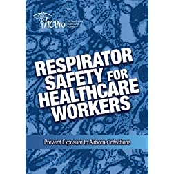 Respirator Safety for Healthcare Workers