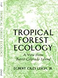 img - for Tropical Forest Ecology: A View from Barro Colorado Island book / textbook / text book