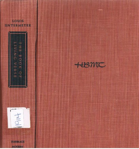 The Book of Living Verse: limited to the Chief Poets, Louis (editor) Untermeyer
