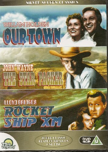 3 Geat Movies - William Holden Our Town, John Wayne The Star Packer & Lloyd Bridges Rocket Ship XM - THIS DVD IS NEW AND FACTORY SEALED