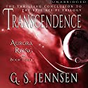 Transcendence: Aurora Rising, Book 3 Audiobook by G. S. Jennsen Narrated by Pyper Down