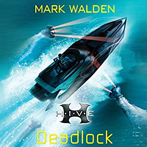 H.I.V.E.: Deadlock Audiobook