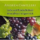 """Liebe und Br�derlichkeit / Montalbano weigert sich, 1 Audio-CDvon """"Andrea Camilleri"""""""