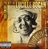 Shave Em Dry-Best of Lucille Bogan