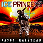 Ice Princess: Wanted, Book 2 | Jason Halstead