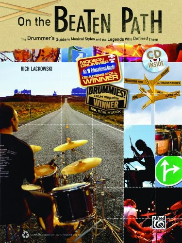 On The Beaten Path: The Drummers Guide To Musical Styles & The Legends Who Defined Them (Book & CD)