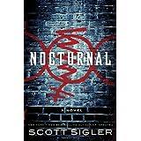 Nocturnal: A Novel ~ Scott Sigler