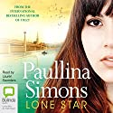 Lone Star Audiobook by Paullina Simons Narrated by Lauren Saunders