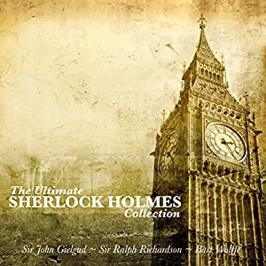 The Ultimate Sherlock Holmes Collection Audiobook