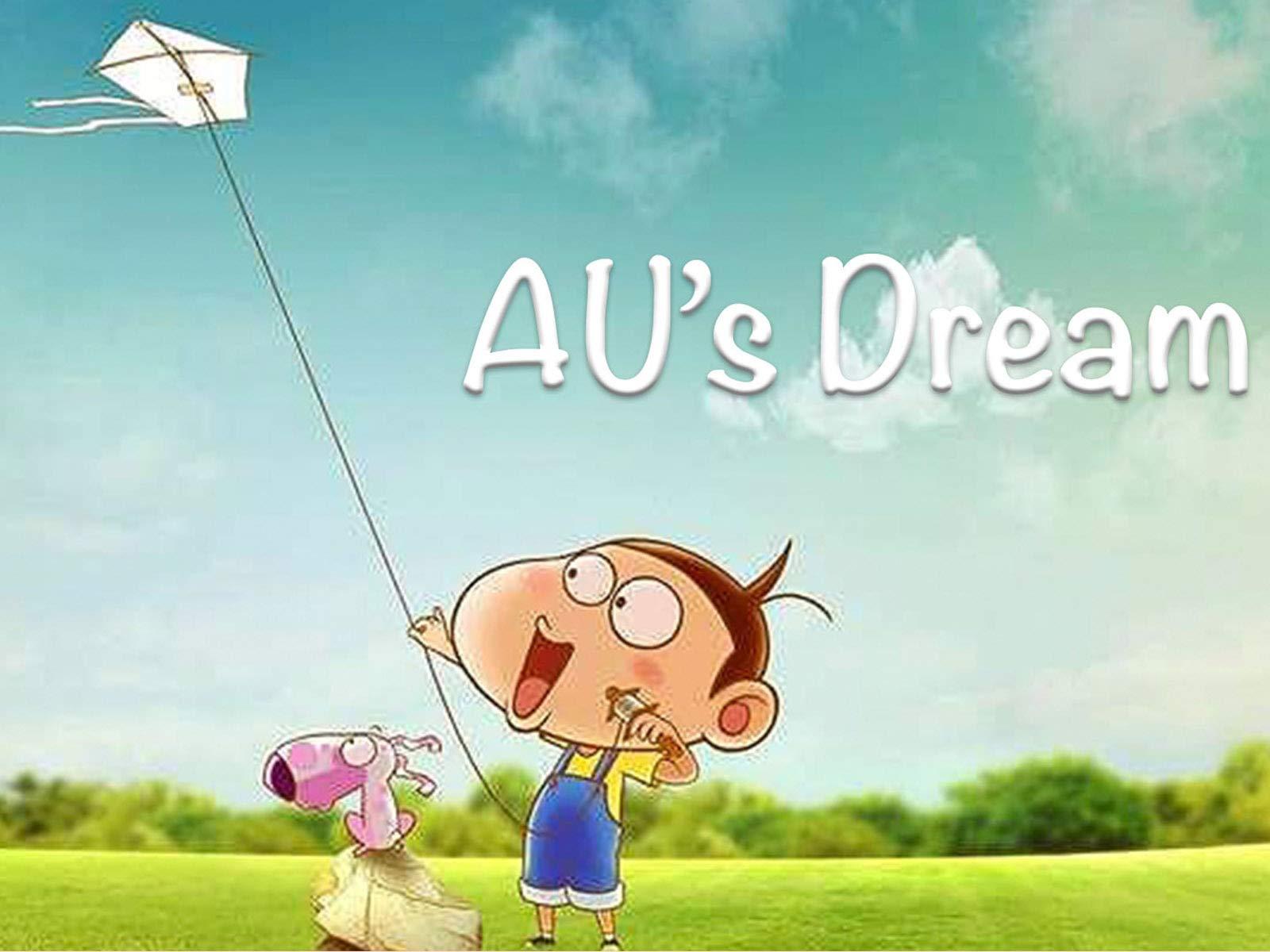 AU's Dream - Season 1