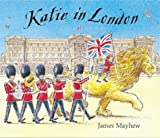 Cover of Katie in London by James Mayhew 1843622858