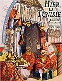 echange, troc Collectif - Hier, Tunisie