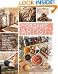 The Organic Artist: Make Your Own Pai...