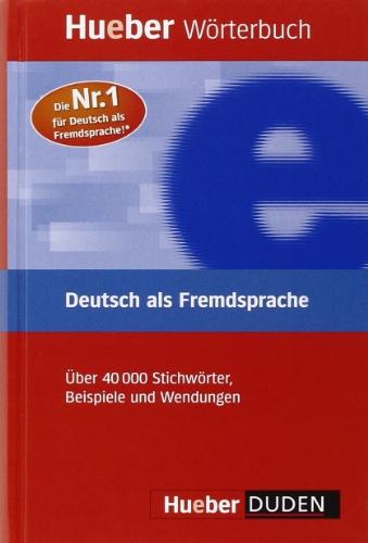 Hueber Dictionaries and Study-AIDS: Worterbuch Deutsch Als Fremdsprache (German Edition)