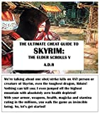 img - for The Ultimate Cheat Guide To Skyrim: Elder Scrolls V book / textbook / text book