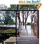 Northwest Style: Interior Design and...