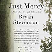 Just Mercy: A Story of Justice and Redemption | [Bryan Stevenson]