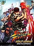 img - for Street Fighter: World Warrior Encyclopedia Hardcover book / textbook / text book